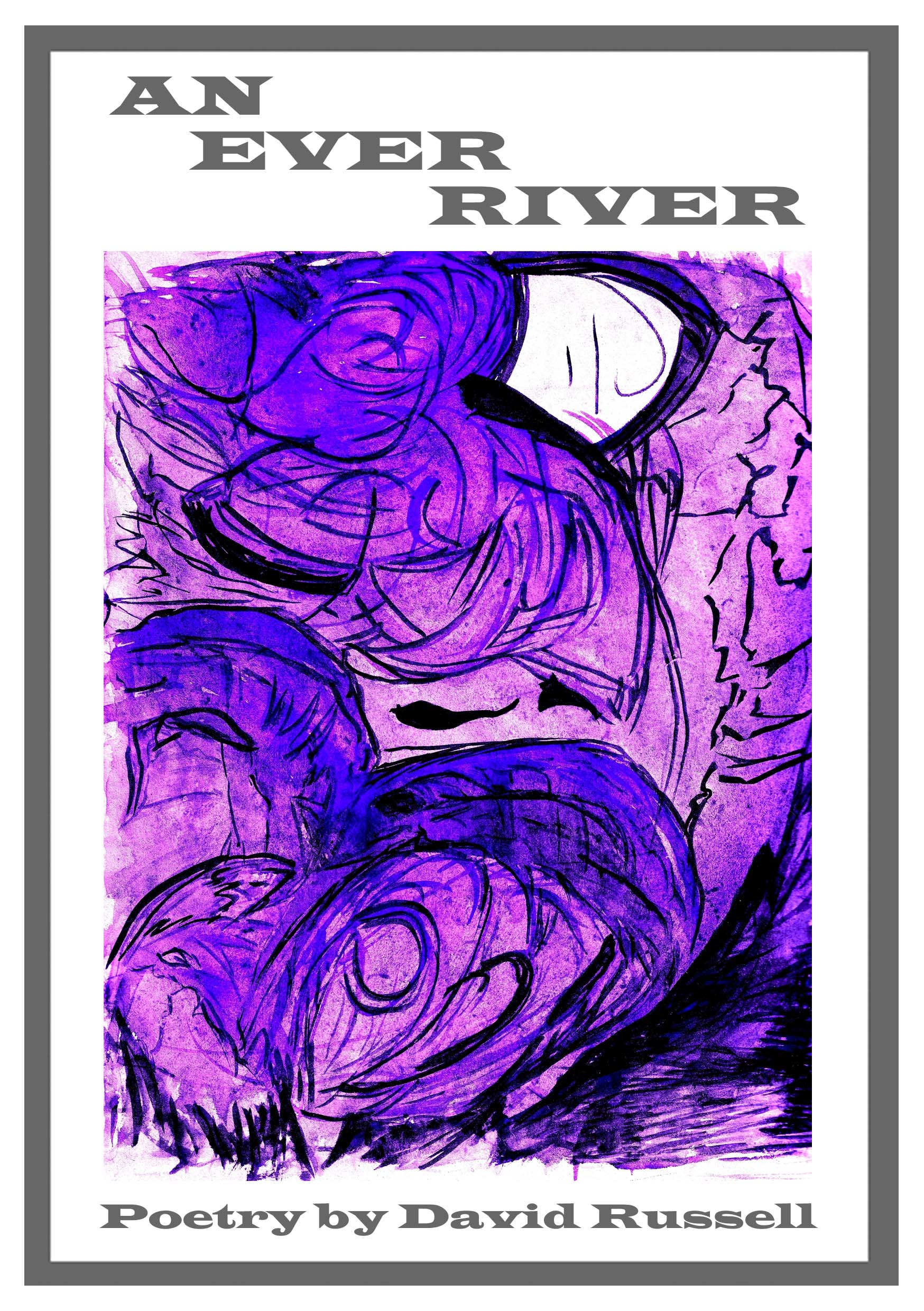 An Ever River, front cover