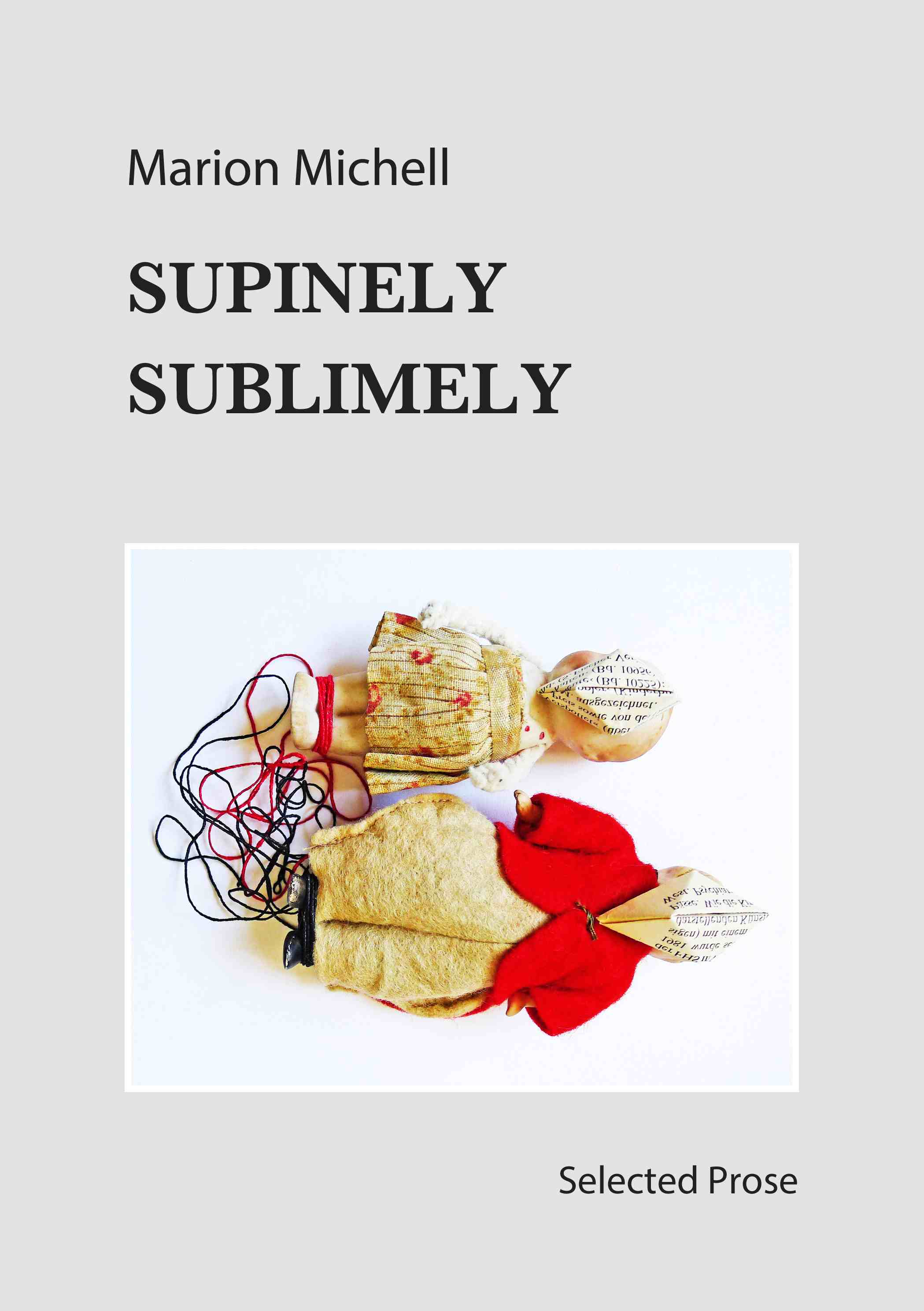 Supinely Sublimely, front cover