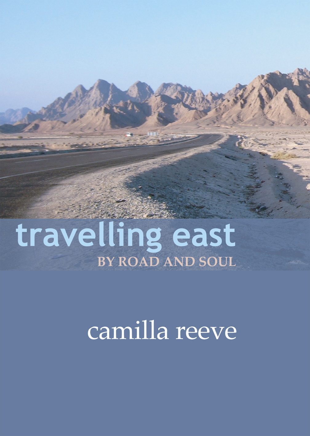 Travelling East by Road and Soul, front cover